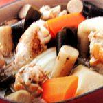 ■ 鶏肉レシピ ■水郷どりの手羽元と根菜の和風ポトフ